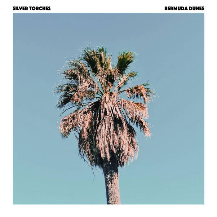 "Silver Torches  ""Bermuda Dunes"" EP"