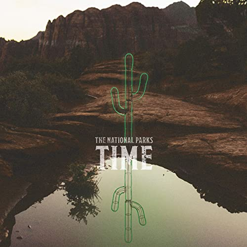 The-national-parks-time-friendlymusic