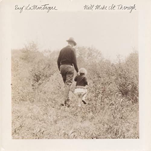 ray-lamontagne-we-ll-make-it-through-friendlymusic