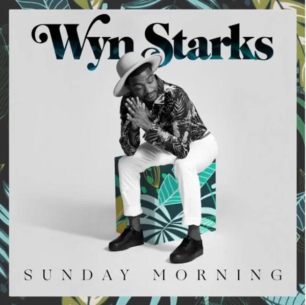 Wyn-starks-sunday-morning-friendlymusic
