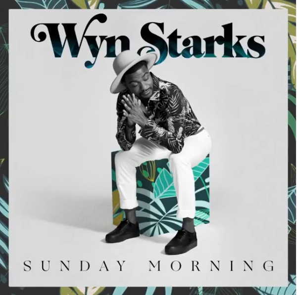 Wyn-starks-sunday-morning-friendlymusic