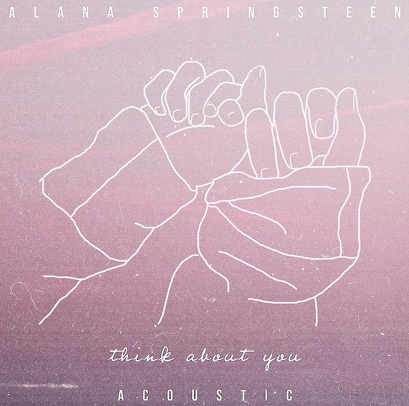 alana-springsteen-think-about-you-acoustic