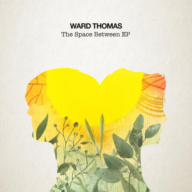 ward-thomas-the-space-between-EP-friendlymusic