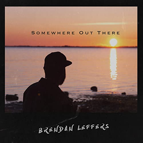 brendan-leffers-somewhere-out-there