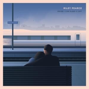 riley-pearce-maybe-i-can-sleep-it-off-friendlymusic